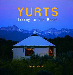 Yurts: Living in the Round book cover
